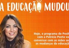 Programa Positivo com Patricia Poeta