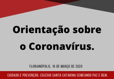Orientação sobre o Coronavírus
